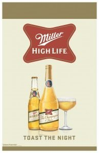 Miller High Life Toast The Night Advertisement