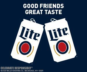 Miller Lite Good Friends Great Taste Advertisement