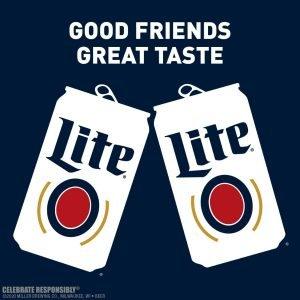 2 Miller Lite Cans, Good Friends Great Taste